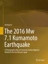 The 2016 Mw 71 Kumamoto Earthquake