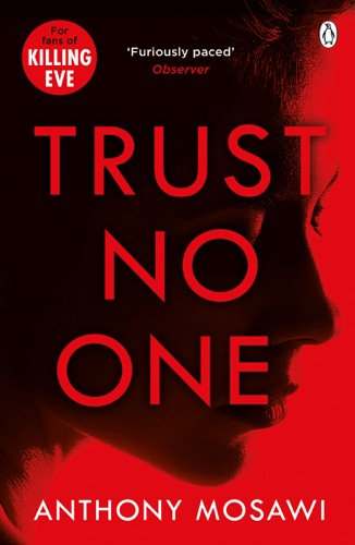 Anthony Mosawi - Trust No One