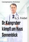 Dr Kaingruber Kmpft Um Haus Sonnenblick