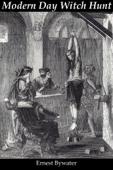 Modern Day Witch hunt