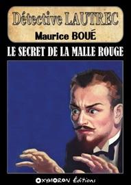 Le Secret De La Malle Rouge