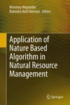 Application Of Nature Based Algorithm In Natural Resource Management