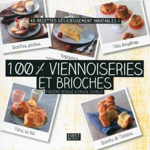 100 % viennoiseries et brioches da Pascal Lehallé & Frédéric Berqué