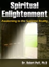 Spiritual Enlightenment Awakening To The Supreme Reality