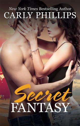 Carly Phillips - Secret Fantasy