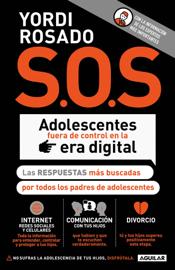S.O.S. Adolescentes fuera de control en la era digital (capítulo de regalo) book
