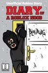 Diary Of A Roblox Noob Roblox Bloxburg