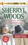 Joshua And The Cowgirl  Seduce Me Cowboy