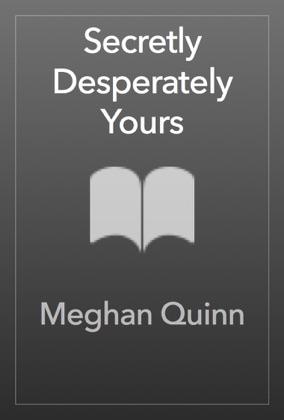 Secretly Desperately Yours