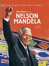 Des Histoires Pour Tout Savoir - Nelson Mandela