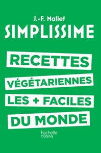 Simplissime - Recettes végétariennes La couverture du livre martien