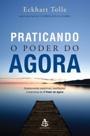 Praticando o poder do agora PDF Download