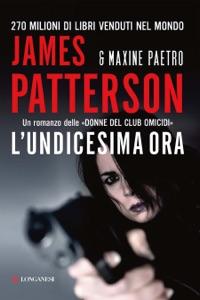 L'undicesima ora da James Patterson & Maxine Paetro