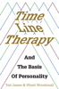Tad James - Time Line Therapy and the Basis of Personality artwork