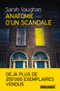 Anatomie d'un scandale - Sarah Vaughan