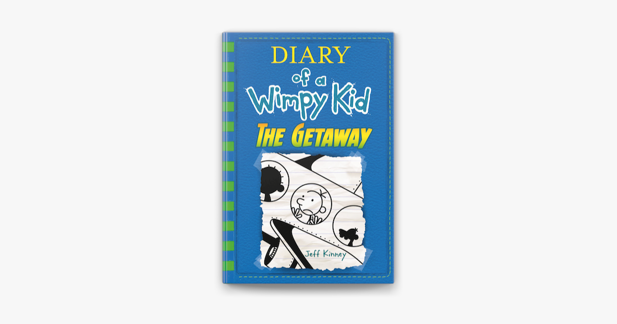 The Getaway Diary Of A Wimpy Kid Book 12 On Apple Books
