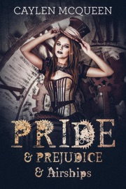 Pride & Prejudice & Airships PDF Download