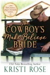 The Cowboys Make Believe Bride