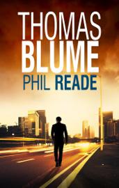 The Thomas Blume Series: Books 1-4 book