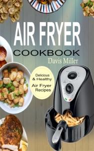 Air Fryer Cookbook Book Cover