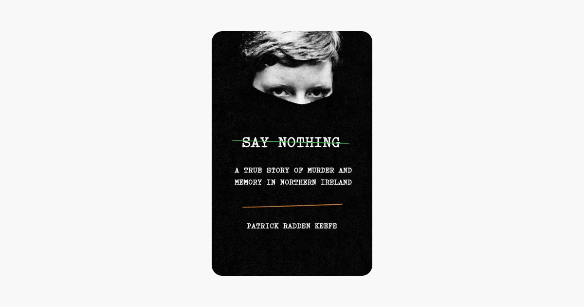 Say Nothing - Patrick Radden Keefe