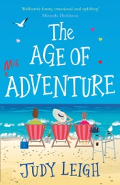 The Age of Misadventure - Judy Leigh by  Judy Leigh PDF Download