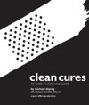 Clean Cures
