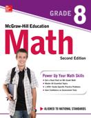 McGraw-Hill Education Math Grade 8, Second Edition