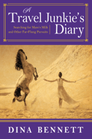 Dina Bennett - A Travel Junkie's Diary artwork