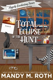 Total Eclipse of The Hunt: A Cozy Paranormal Mystery PDF Download