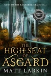 The High Seat Of Asgard Eschaton Cycle