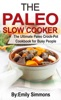 The Paleo Slow Cooker