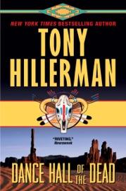 Dance Hall of the Dead - Tony Hillerman by  Tony Hillerman PDF Download