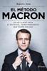 El método Macron - Rupert L. Swan