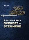 Saudi-Arabia Sverdet Og Stemmene
