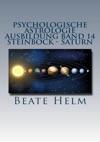 Psychologische Astrologie - Ausbildung Band 14 Steinbock - Saturn