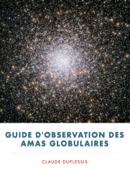 Guide d'observation des amas globulaires