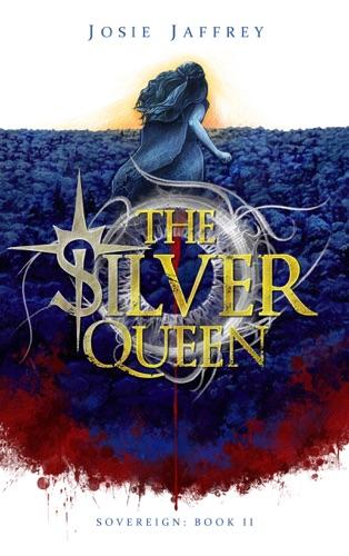Josie Jaffrey - The Silver Queen