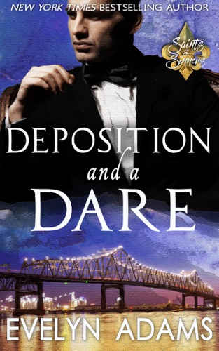 Evelyn Adams - Deposition and a Dare