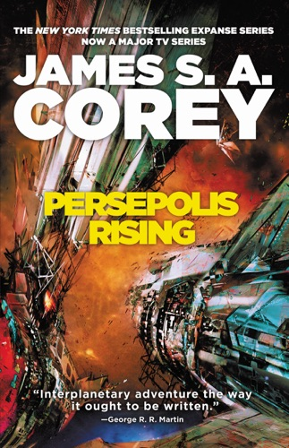 Persepolis Rising - James S. A. Corey - James S. A. Corey