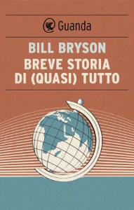 Breve storia di (quasi) tutto Copertina del libro