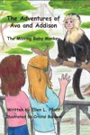 The Adventures Of Ava And Addison The Missing Baby Monkey