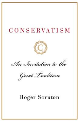 Conservatism - Roger Scruton book