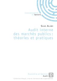 Audit interne des marchés publics : théories et pratiques
