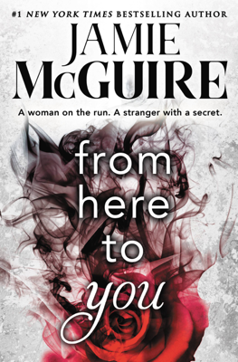 From Here to You - Jamie McGuire book