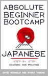Japanese Absolute Beginner Bootcamp Step By Step Coaching And Practice
