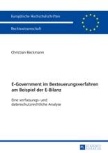 E-Government Im Besteuerungsverfahren Am Beispiel Der E-Bilanz