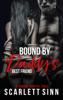 Scarlett Sinn - Bound by Daddy's Best Friend artwork