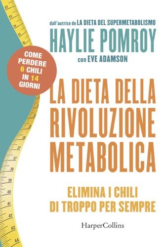 Haylie Pomroy - La dieta della rivoluzione metabolica