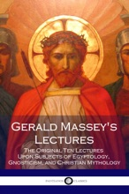 Gerald Massey's Lectures